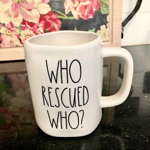 Rae Dunn Mug   Who rescued who?
